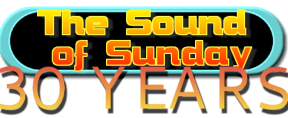Celebrating 30 Years of The Sound of Sunday
